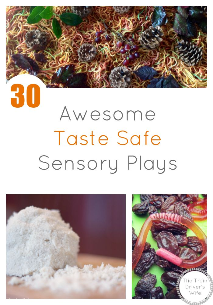 30 awesome taste safe sensory plays the train drivers wife