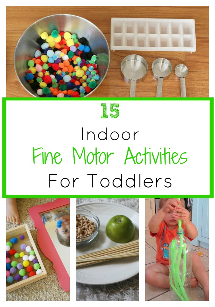 15 indoor fine motor activities for toddlers the train for Indoor large motor activities for toddlers