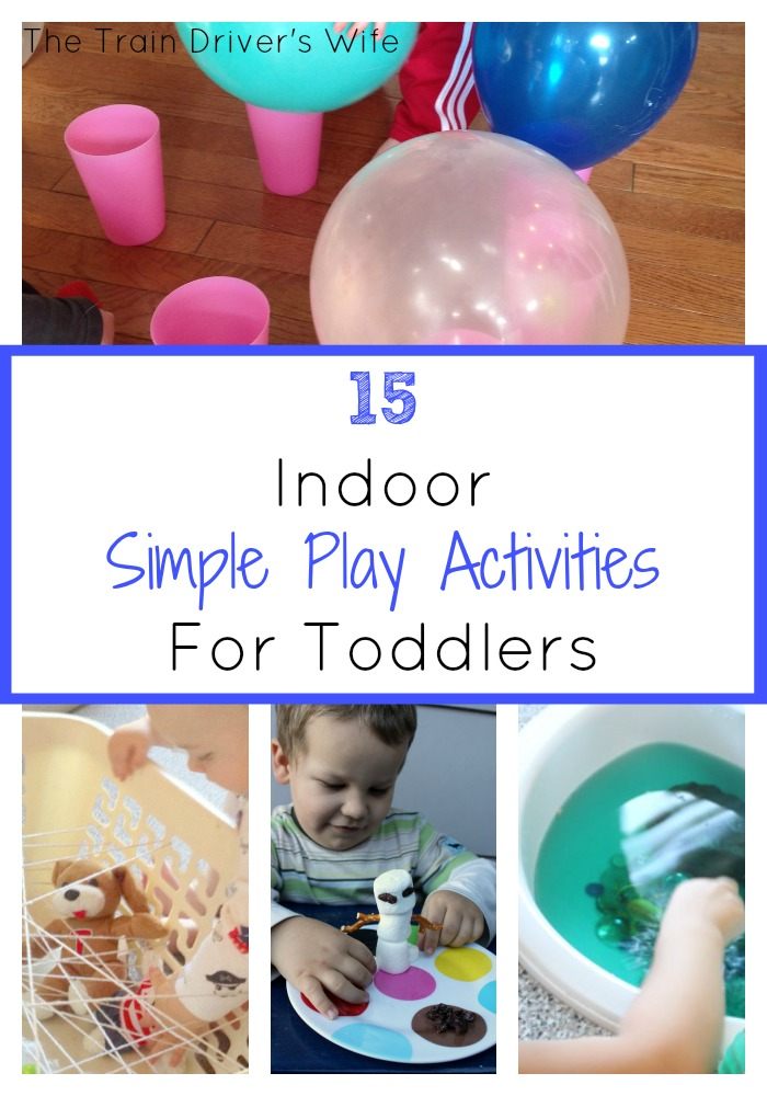15 indoor simple play activities for toddlers the train for Indoor large motor activities for toddlers